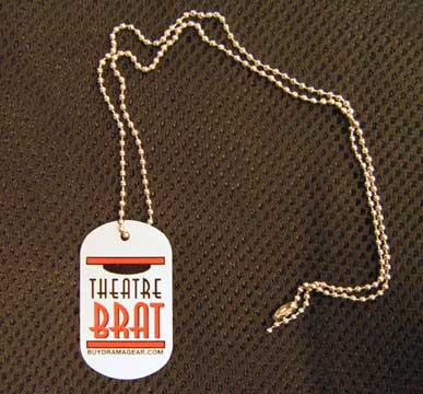 Theatre Brat Dog Tag-0