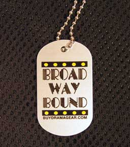 Broadway Bound Dog Tag-0