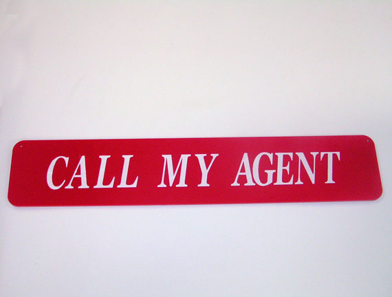 Call My Agent Sign-0