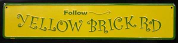 Street Sign - Yellow Brick Road-0